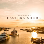 Visit the Eastern Shore; It's Worth the Trip